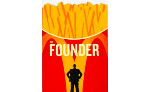 【一足先に映画レビュー】The Founder/ファウンダー(ネタバレなし)